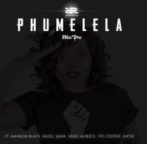MissPru DJ - Phumelela (ft. A-Reece, Emtee, Fifi Cooper, Amanda Black, Saudi, Sjava & Sindi)